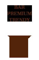 Bar Premium Trendy
