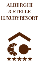 Alberghi 5 stelle e Luxury Resort
